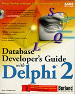 database developer s guide with delphi 2 sams developer s guide rh amazon com Database Developer Job Description Database Developer Job Description