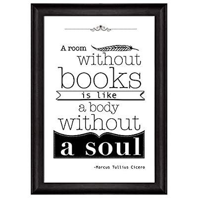 That's 100% USA Made, Amazing Technique, Black and White Quote A Room Without Books is Like a Body Without a Soul by Marcus Tullius Cicero Framed Art