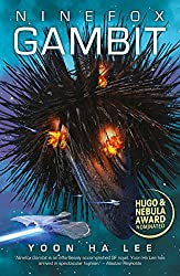 Ninefox Gambit (Machineries of Empire Book 1) by Yoon Ha Lee