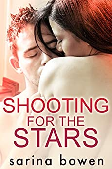 Shooting For the Stars (Gravity Book 3) by [Bowen, Sarina]