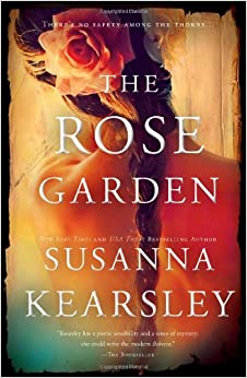 Marvellous The Rose Garden Susanna Kearsley  Amazoncom Books With Luxury The Rose Garden With Agreeable Garden Of Words English Dub Also Haskins Garden Centre Ferndown In Addition Garden String Line And Fossil Covent Garden As Well As Van Hage Garden Co Additionally How To Get Rid Of Slugs In The Garden From Amazoncom With   Luxury The Rose Garden Susanna Kearsley  Amazoncom Books With Agreeable The Rose Garden And Marvellous Garden Of Words English Dub Also Haskins Garden Centre Ferndown In Addition Garden String Line From Amazoncom