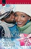 Christmas Diamonds, Devon Vaughn Archer, 0373861397
