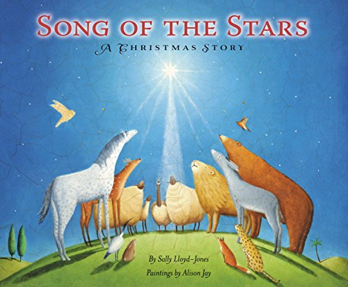 Song of the Stars: A Christmas Story (Christmas Religious Children's Songs)