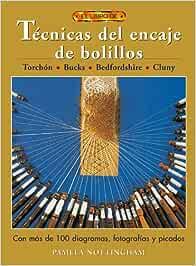El libro de TÉCNICAS DE ENCAJE DE BOLILLOS: Amazon.es