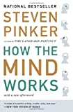 How the Mind Works, Stephen Pinker and Steven Pinker, 0393334775