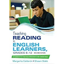 Teaching Reading to English Learners, Grades 6 - 12: A Framework for Improving Achievement in the Content Areas