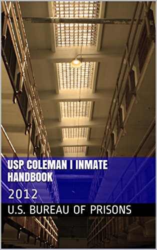 Download USP Coleman I Inmate Handbook: 2012 PDF