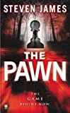 The Pawn (The Patrick Bowers Files, Book 1)