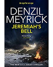 Jeremiah's Bell: A DCI Daley Thriller (Book 8) - An eye for an eye (Dci Daley 8)