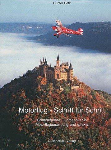 Motorflug - Schritt für Schritt: Grundlegende Flugmanöver in Motorflugausbildung und -praxis