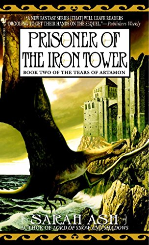 Powell Iron Dragon - Prisoner of the Iron Tower: Book Two of The Tears of Artamon