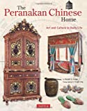 The Peranakan Chinese Home, Ronald G. Knapp, 080484142X