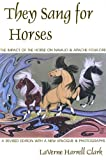 They Sang for Horses, LaVerne Harrell Clark, 0870814966