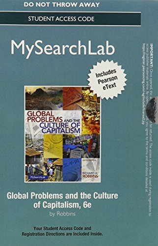 MyLab Search with Pearson eText -- Standalone Access Card -- for Global Problems and the Culture of Capitalism (6th Edit