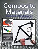 Composite Materials: Fabrication Handbook #3 (Composite Garage Series)