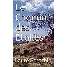 Le Chemin des Étoiles (French Edition)