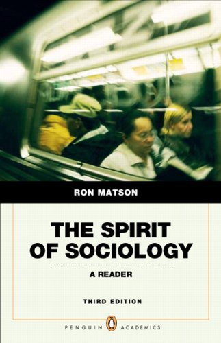 Spirit of Sociology (3rd Edition) (Penguin Academics)