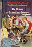 Alfred Hitchcock and the Three Investigators in The Mystery of the Vanishing Treasure