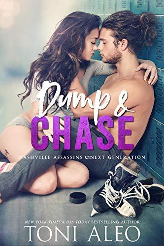 Dump and Chase (Nashville Assassins: Next Generation Book 1) (Nashville Predators Best Player)