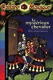 """Afficher """"Mysterieux chevalier (Le)"""""""