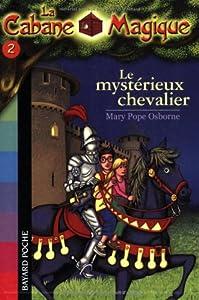 """Afficher """"La Cabane Magique n° 2 Le mystérieux chevalier"""""""