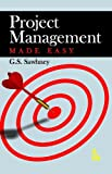 Project Management Made Easy, Sawhney, G. S., 9381141967