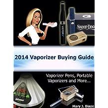 Vaporizer Pens: 2014 Vaporizer Buying Guide