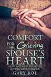 Comfort for the Grieving Spouse's Heart: Hope and