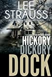Hickory Dickory Dock: A Marlow & Sage Mystery Thriller (A Nursery Rhyme Suspense Book 3)