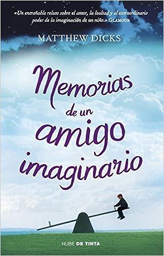 Memorias de un amigo imaginario (Nube de Tinta): Amazon.es ...