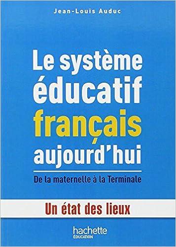 Telechargeur Gratuit De Livres Le Systeme Educatif Francais