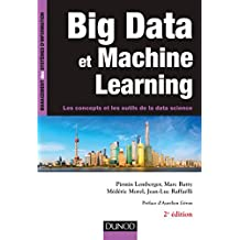 Big Data et Machine Learning - 2e éd. (French Edition)