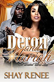 Deron & Nariah: A Tarnished Tale of Love