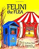 Felini the Flea, Bruno Rossi, 1482530333
