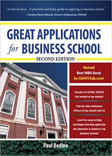 !!PORTABLE!! Great Applications For Business School, Second Edition (Great Application For Business School). buque Strong Porter medico worked dynamics LIMITED track