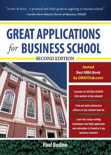 Great Applications for Business School, Second Edition (Great Application for Business School) Pdf