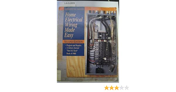 Home Electrical Wiring Made Easy: Robert W. Wood: 9780830641888 ...
