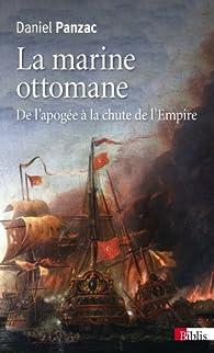 La marine ottomane par Daniel Panzac