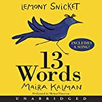 13 Words | Lemony Snicket,Maira Kalman