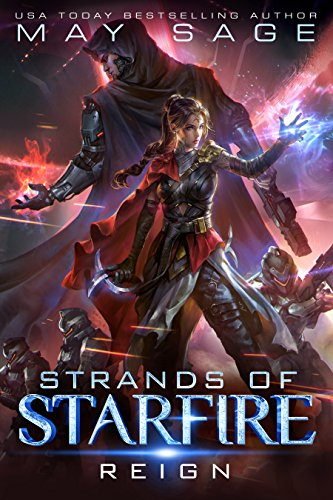 Reign: A Space Fantasy Romance (Strands of Starfire Book 1)