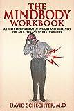 The MindBody Workbook: a thirty day program of