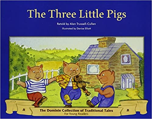 THREE LITTLE PIGS, THE 6PK (Dominie Collection of Traditional Tales)