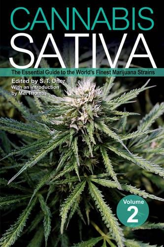 Cannabis Sativa Volume 2: The Essential Guide to the World's Finest Marijuana Strains by Green Candy Press
