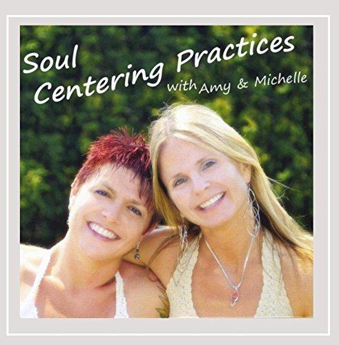 soul-centering-practices