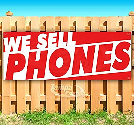 Flag, New Many Sizes Available Advertising WE Sell Phones 13 oz Heavy Duty Vinyl Banner Sign with Metal Grommets Store