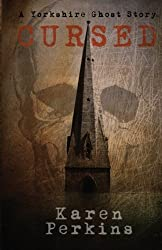 Cursed: A Yorkshire Ghost Story (Volume 2)
