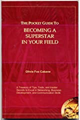 The Pocket Guide To Becoming a Superstar In Your Field Perfect Paperback