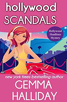 Hollywood Scandals (Hollywood Headlines Book 1) by [Halliday, Gemma]