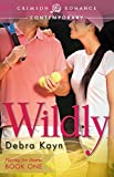 Wildly (Playing for Hearts Book 1)