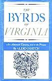 The Byrds of Virginia, Alden Hatch, 0030664209